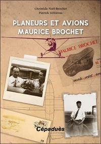 Planeurs et avions Maurice Brochet