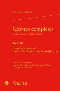 Oeuvres complètes. Volume 3, Oeuvres scientifiques