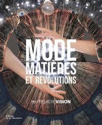 Mode, matières et révolutions