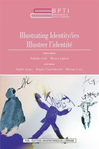 Book practices & textual itineraries. Volume 10, Illustrating identity-ies