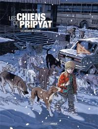 Les chiens de Pripyat. Volume 2, Les enfants de l'atome