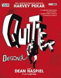 The Quitter. Volume 1, Le dégonflé