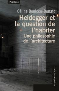Heidegger et la question de l'habiter