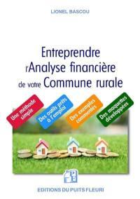 Entreprendre l'analyse financière de votre commune rurale