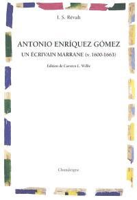 Antonio Enriquez Gomez, un écrivain marrane (v. 1600-1663)