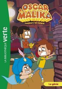 Oscar & Malika. Volume 8, Le génie
