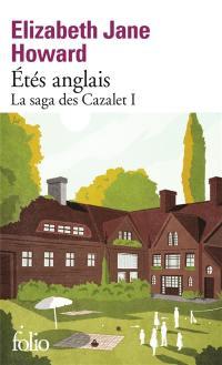 La saga des Cazalet. Vol. 1. Etés anglais