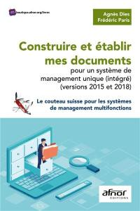 Construire et établir mes documents pour un système de management unique, intégré (versions 2015 et 2018)
