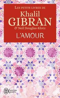 Les petits livres de Khalil Gibran, L'amour