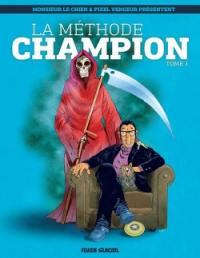 La méthode Champion. Volume 1,
