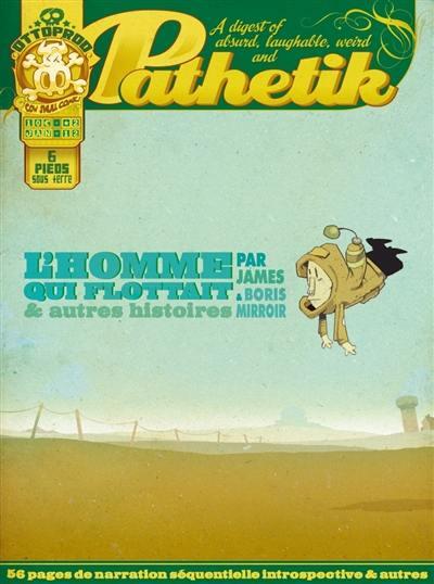 Pathetik. Volume 2, L'homme qui flottait & autres histoires