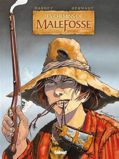 Les chemins de Malefosse. Volume 1,