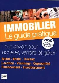 Immobilier, le guide pratique 2020