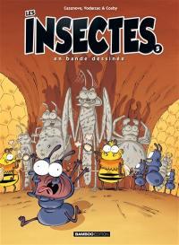 Les insectes en bande dessinée. Volume 5,