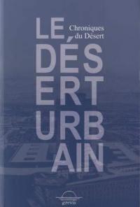 Le désert urbain