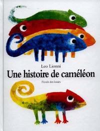 Une histoire de caméléon