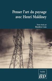 Penser l'art du paysage avec Henri Maldiney