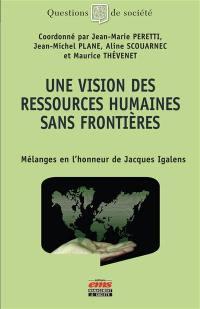 Une vision des ressources humaines sans frontières
