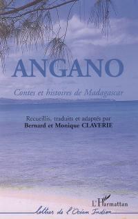Angano : contes et histoires de Madagascar