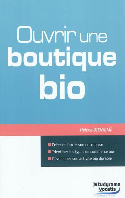 Ouvrir une boutique bio