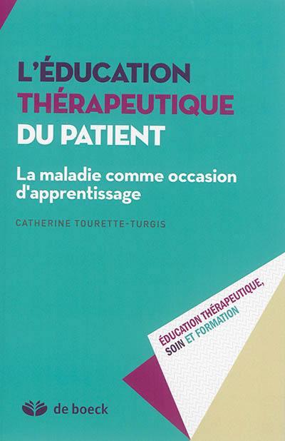 L'éducation thérapeutique du patient : la maladie comme occasion d'apprentissage