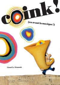 Coink ! (en avant la musique !)