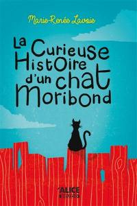 La curieuse histoire d'un chat moribond