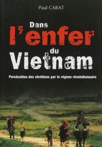 Dans l'enfer du Viêt Nam