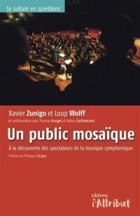 Un public mosaïque : à la découverte des spectateurs de la musique symphonique