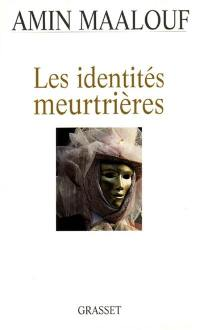 Les identités meurtrières