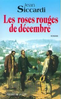 Les roses rouges de décembre