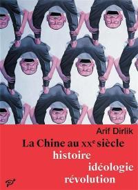 La Chine au XXe siècle