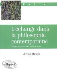 L'échange dans la philosophie contemporaine
