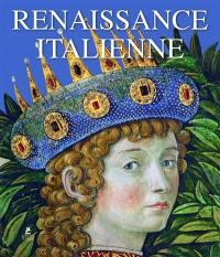 Renaissance italienne = Italian Renaissance painting = Italienische Renaissancemalerei