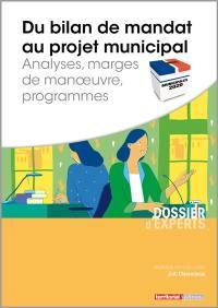 Du bilan de mandat au projet municipal