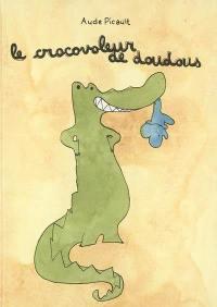 Le crocovoleur de doudous