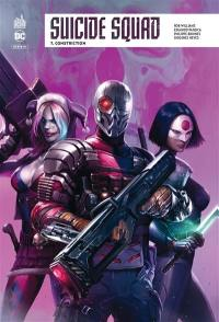 Suicide squad rebirth. Volume 7, Constriction