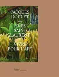 Jacques Doucet-Yves Saint Laurent