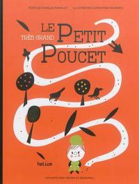 Le très grand Petit Poucet : un conte avec décors et découpes...