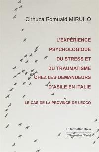 L'expérience psychologique du stress et du traumatisme chez les demandeurs d'asile en Italie
