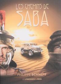 Les chemins de Saba