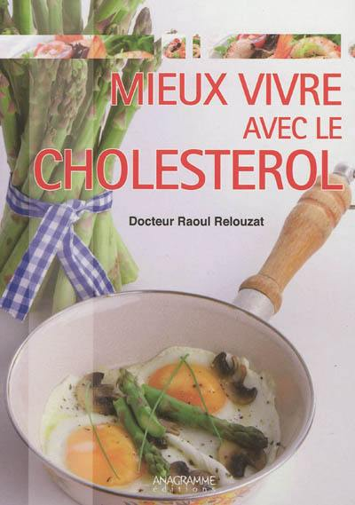 Bien vivre avec mon cholestérol