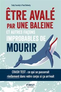 Etre avalé par une baleine et autres façons improbables de mourir