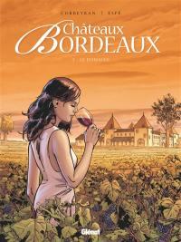 Châteaux Bordeaux. Volume 1, Le domaine