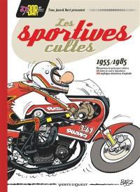 Les sportives cultes, 1955-1985