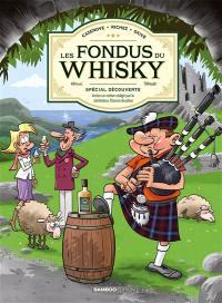 Les fondus du whisky : spécial découverte