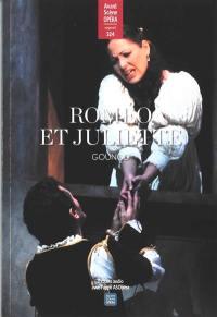 Avant-scène opéra (L'), n° 324. Roméo et Juliette : opéra en cinq actes