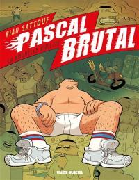 Pascal Brutal, La nouvelle virilité