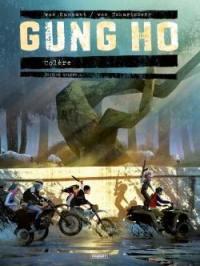 Gung Ho, Volume 4, Colère. Volume 1