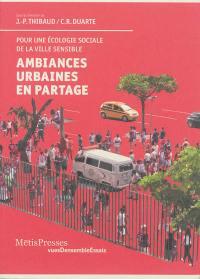 Ambiances urbaines en partage